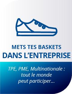 Mets tes baskets dans l'entreprise